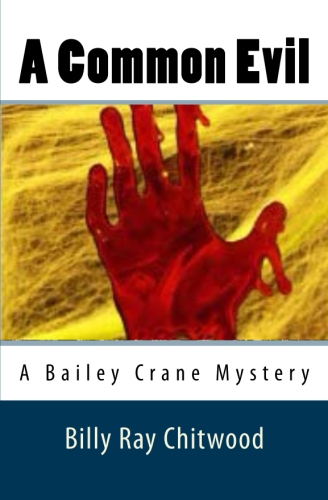 A Common Evil - A Bailey Crane Mystery