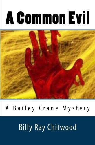 A Common Evil - A Bailey Crane Mystery
